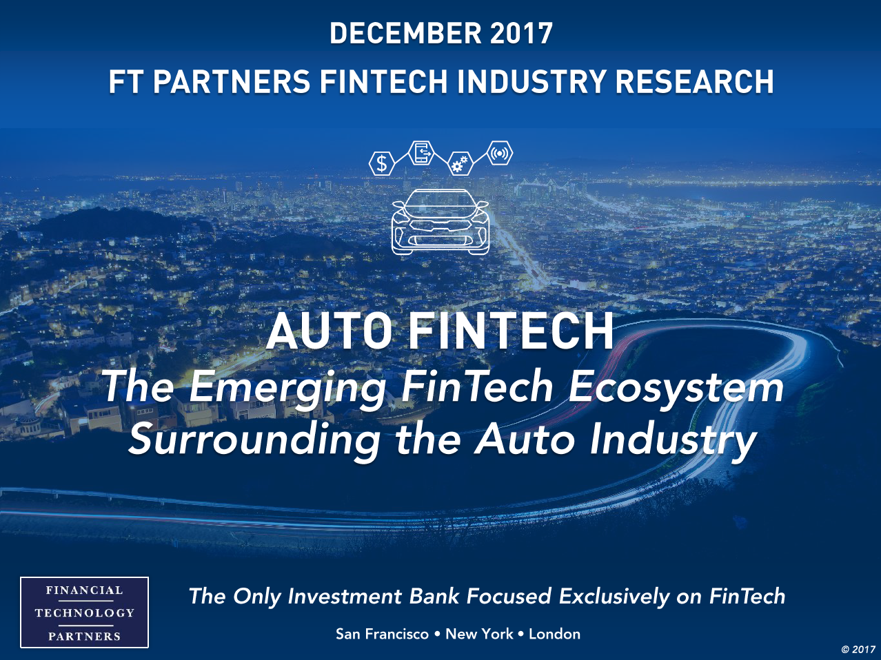 Innovate Auto Finance >> Ft Partners Financial Technology Investment Bank San Francisco