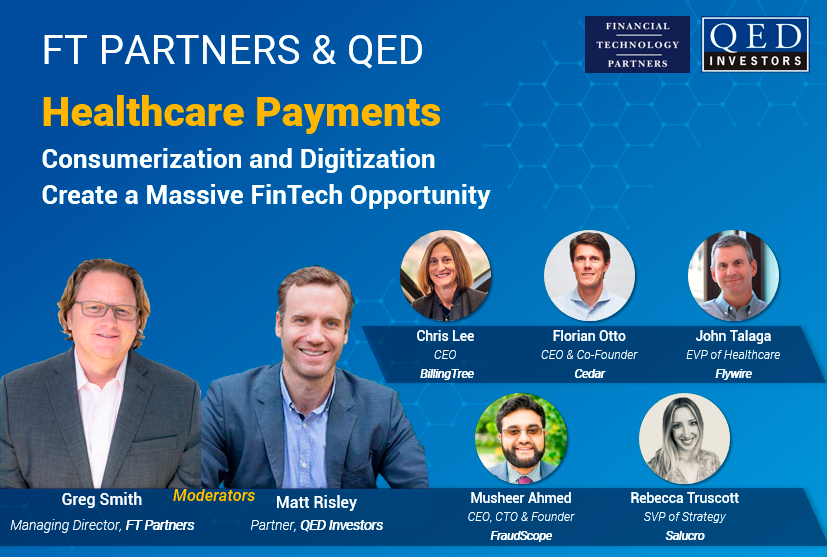 Healthcare Payments - Consumerization and Digitization Create a Massive FinTech Opportunity