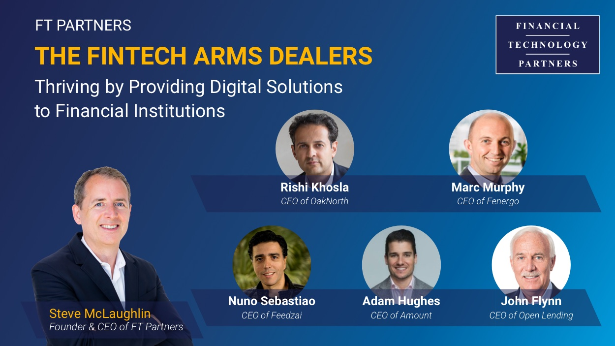 The FinTech Arms Dealers — Thriving by Providing Digital Solutions to Financial Institutions