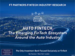 Auto FinTech – The Emerging FinTech Ecosystem Surrounding the Auto Industry
