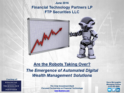 Are the Robots Taking Over? The Emergence of Automated Digital Wealth Management Solutions