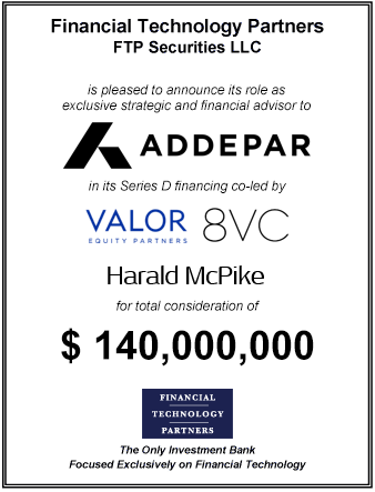 FT Partners Advises Addepar on its $140,000,000 Series D Financing
