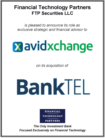 FT Partners Advises AvidXchange on its Acquisition of BankTEL