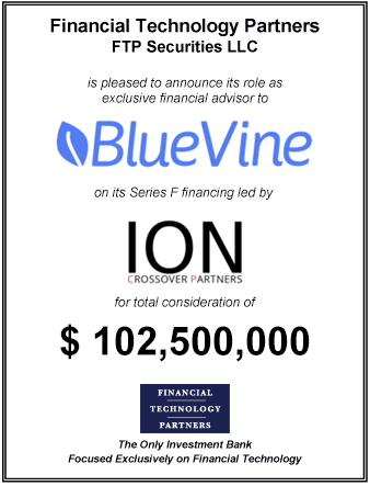FT Partners Advises BlueVine on its $102,500,000 Series F Financing
