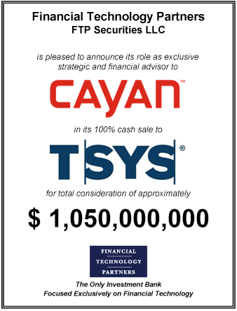 FT Partners Advises Cayan on its $1,050,000,000 Sale to TSYS