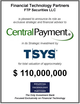 FT Partners Advises Central Payment on its Strategic Investment from TSYS