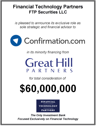 FT Partners Advises Confirmation.com on its $60,000,000 Financing