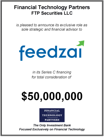 FT Partners Advises Feedzai on its $50,000,000 Series C Financing