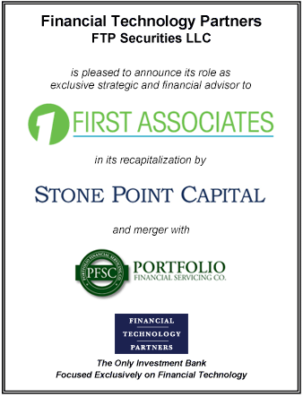 FT Partners Advises First Associates on its Recapitalization with Stone Point and Merger with Portfolio Financial Servicing Company