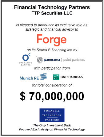 FT Partners Advises Forge on its $70,000,000 Series B Financing