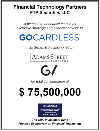 FT Partners Advises GoCardless on its $75,500,000 Series E Financing
