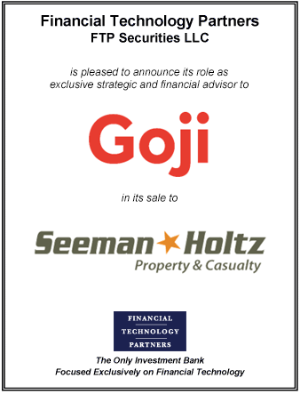 FT Partners Advises Goji on its Sale to Seeman Holtz Property & Casualty