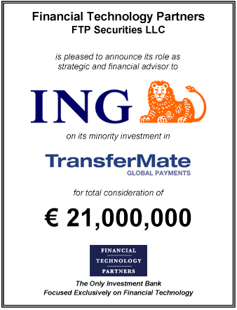 FT Partners Advises ING on its €21,000,000 Investment in TransferMate