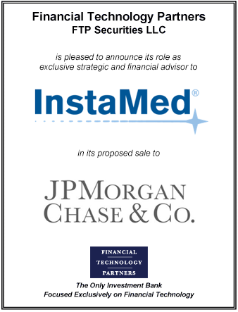 FT Partners Advises InstaMed on its Sale to JPMorgan Chase
