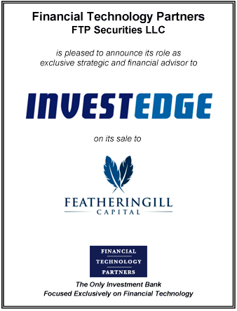 FT Partners Advises InvestEdge on its Sale to Featheringill Capital