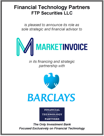 FT Partners Advises MarketInvoice on its Financing and Strategic Partnership with Barclays