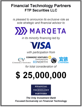 FT Partners Advises Marqeta on its $25,000,000 Financing Led by Visa