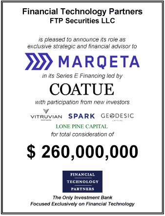 FT Partners Advises Marqeta on its $260,000,000 Series E Financing Led by Coatue