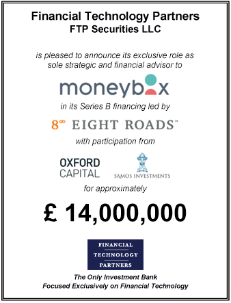 FT Partners Advises Moneybox on its £14 million Series B Financing Round