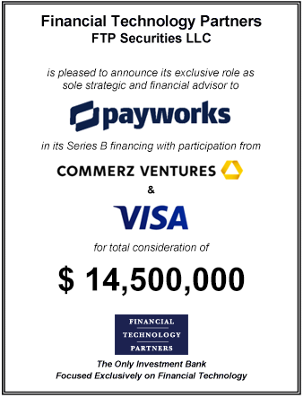 FT Partners Advises Payworks on its $15 million Series B Financing