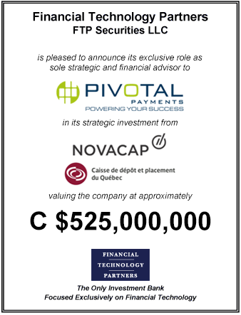 FT Partners Advises Pivotal Payments on its Strategic Investment from Novacap and CDPQ