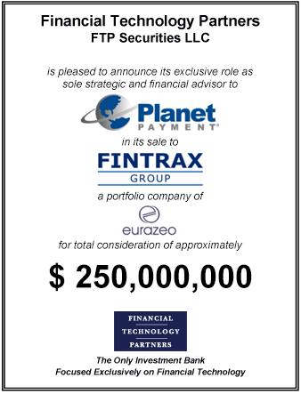 FT Partners Advises Planet Payment on its ~$250,000,000 Sale to Fintrax