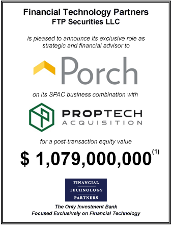FT Partners Advises Porch on its $1,079,000,000 SPAC Business Combination with PropTech Acquisition Corp.