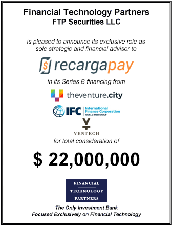 FT Partners Advises RecargaPay on its $22,000,000 Series B Finanacing