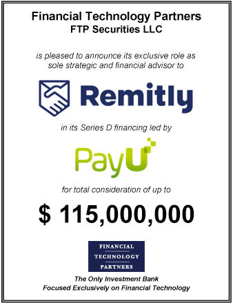 FT Partners Advises Remitly on its $115,000,000 Series D Financing