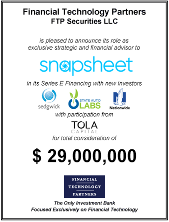 FT Partners Advises Snapsheet on its $29,000,000 Series E Financing
