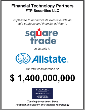 FT Partners Advises SquareTrade on its $1.4 Billion Sale to Allstate