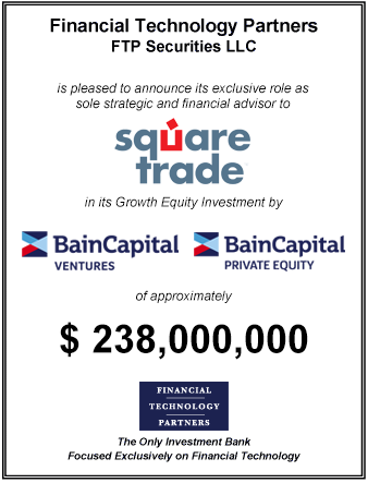 FT Partners Advises SquareTrade on its $238,000,000 Growth Financing