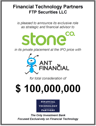 FT Partners Advises Stone on its $100,000,000 Private Placement with Ant Financial