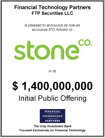 FT Partners Advises Stone on its $1,400,000,000 IPO