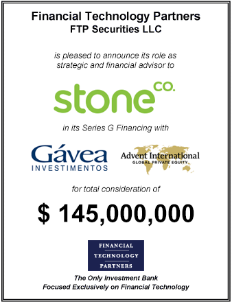 FT Partners Advises Stone on its $145 million Series G Financing