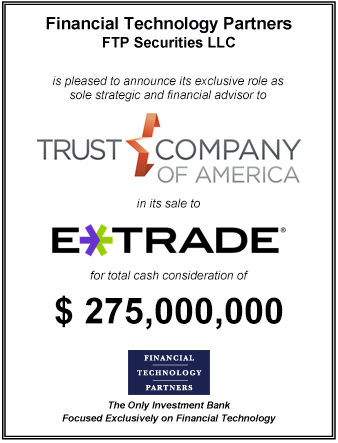 FT Partners Advises TCA on its $275,000,000 Sale to E*TRADE