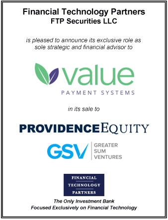 FT Partners Advises Value Payment Systems in its Sale to Providence Equity and Greater Sum Ventures