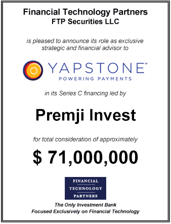 FT Partners Advises YapStone on its $71,000,000 Series C Financing