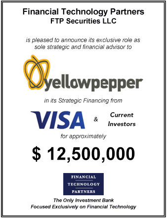 FT Partners Advises YellowPepper on its $12,500,000 Series D Financing with Visa and Current Investors
