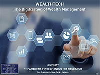 FT Partners Publishes Comprehensive WealthTech Report